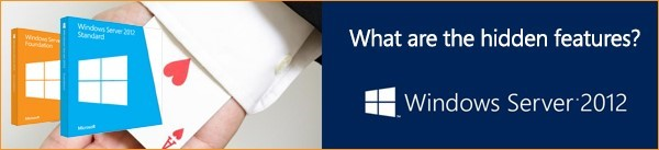 What are the features of Windows Server 2012?